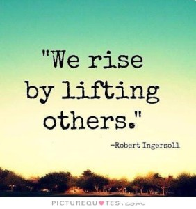 we-rise-by-lifting-others-quote-1